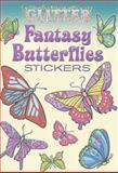 Glitter Fantasy Butterflies Stickers, Jessica Mazurkiewicz, 0486470172