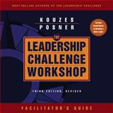Leadership Challenge Workshop, Kouzes, James M. and Posner, Barry Z., 078798017X