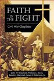 Faith in the Fight, John W. Brinsfield and William C. Davis, 0811700178