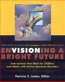 Envisioning a Bright Future, Patricia S. Lemer, 0929780175