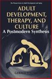 Adult Development, Therapy, and Culture : A Postmodern Synthesis, Young, Gerald D., 1475790171