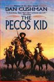 The Pecos Kid, Dan Cushman, 1477840176
