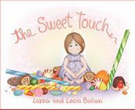 The Sweet Touch, Lorna Balian, 1595720170