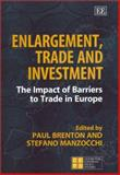Enlargement, Trade, and Investment 9781843760177