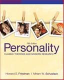 Personality : Classic Theories and Modern Research, Friedman, Howard S. and Schustack, Miriam W., 0205050174