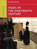 Music in the Nineteenth Century, Frisch, Walter, 0393920178