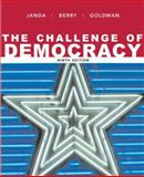 The Challenge of Democracy : Government in America, Janda, Kenneth and Goldman, Jerry, 061881017X