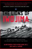 The Lions of Iwo Jima, James A. Warren and Fred Haynes, 0805090177