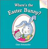 Where's the Easter Bunny?, Harriet Ziefert, 1402720173
