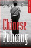 Chinese Policing : History and Reform, Wong, Kam C., 1433100177