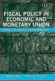 Fiscal Policy in Economic and Monetary Union 9781845420178