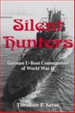 Silent Hunters, Theodore P. Savas, 1882810171