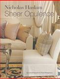 Sheer Opulence, Nicky Haslam, 1907030174