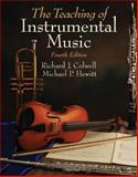 Teaching of Instrumental Music, Colwell, Richard J. and Hewitt, Michael, 0205660177