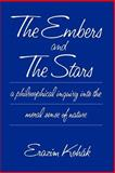The Embers and the Stars, Kohák, Erazim, 0226450171