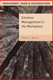 Emotion Management in the Workplace, Bolton, Sharon C., 033399017X