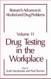Drug Testing in the Workplace, , 146136017X