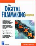 Digital Filmmaking Handbook, Long, Ben and Schenk, Sonja, 1584500174