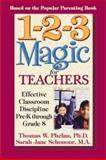 1-2-3 Magic for Teachers, Thomas W. Phelan and Sarah Jane Schonour, 1889140171