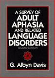 A Survey of Adult Aphasia and Related, Davis, G. Albyn, 0138780188