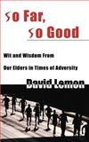 So Far, So Good, David Lemon, 0595000185