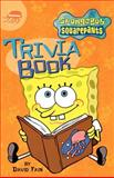 Spongebob Squarepants Trivia Book, David Fain, 0689840187