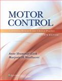 Motor Control : Translating Research into Clinical Practice, Shumway-Cook, Anne and Woollacott, Marjorie H., 1608310183
