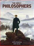 The Great Philosophers, Jeremy Stangroom and James Garvey, 1848370180