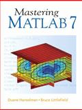 Mastering MATLAB 7, Hanselman, Duane C. and Littlefield, Bruce L., 0131430181