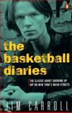 The Basketball Diaries, Jim Carroll, 0140100180
