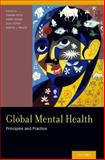Global Mental Health : Principles and Practice, , 0199920184