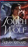Touch of the Wolf, Susan Krinard, 0553580183
