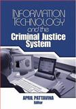 Information Technology and the Criminal Justice System, , 0761930183