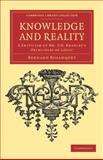 Knowledge and Reality : A Criticism of Mr F. H. Bradley's 'Principles of Logic', Bosanquet, Bernard, 1108040187