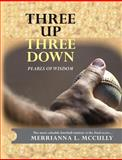 Three up - Three Down, Merrianna McCully, 1496130189