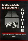 College Student Suicide, Leighton C. Whitaker, 1560240180