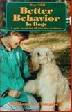 The New Better Behavior in Dogs 9781577790181
