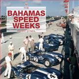 The Bahamas Speed Weeks, Terry O'Neil, 1845840186