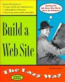Build a Web Site the Lazy Way, Speers, Daniel, 0028630181