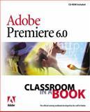 Adobe Premiere 6.0, Adobe Creative Team, 0201710188