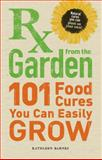 RX from the Garden, Kathleen Barnes, 1440510180