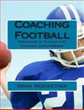 Coaching Football, Mark Meriwether, 1480040185