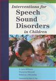 Interventions for Speech Sound Disorders in Children, Williams, A. Lynn and McLeod, Sharynne, 1598570188