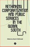 Corporatization and Public Services : In the Global South, , 1783600187