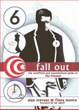 Fall Out : The Unofficial and Unauthorised Guide to the Prisoner, Stevens, Alan and Moore, Fiona, 1845830180