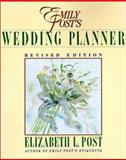 Emily Post's Wedding Planner, Elizabeth L. Post, 0062730185
