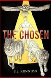 The Chosen, J. E. Runnion, 1449750184