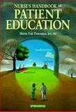 Nurse's Handbook of Patient Education, Pestonjee, Shirin F., 1582550182