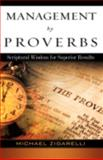 Management by Proverbs, Zigarelli, Michael, 1607910187