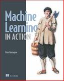 Machine Learning in Action, Harrington, Peter, 1617290181